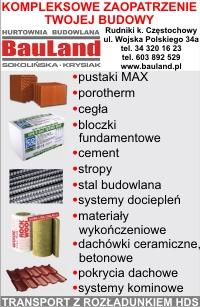 Bauland,Rudniki,bogata oferta materiałów budowlanych,transport z rozładunkiem HDS